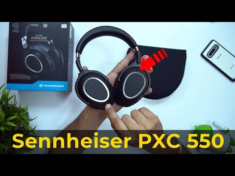 Sennheiser PXC 550 Wireless Headphones Unboxing: Craziest Purchase I've Ever Made