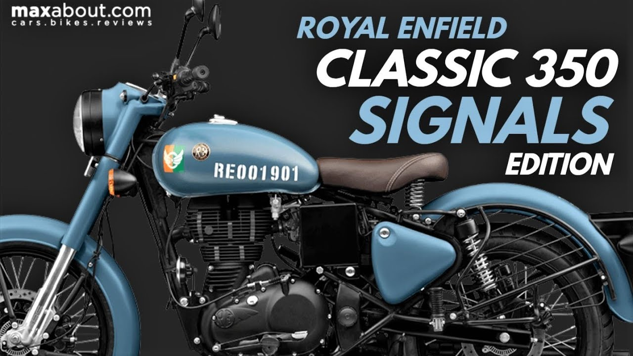 Royal Enfield Classic 350 Abs Signals Edition Specs Price Youtube