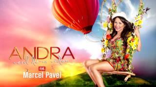 Andra - Cerul De-ar Cadea (feat. Marcel Pavel)