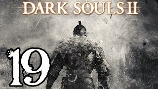 Dark Souls 2 Walkthrough - Part 19 - Sinner