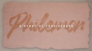 Philemon: A Story of Forgiveness | Part Two | Pastor Chris Morante