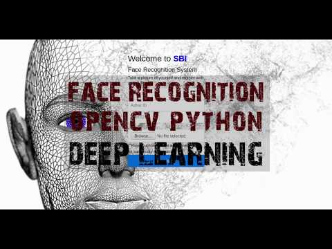 Smart Face Recognition System | Deep Learning | Opencv Python