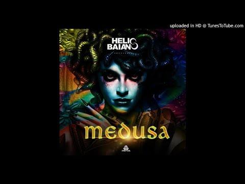 Dj Helio Baiano - Medusa (Afro House) 2k18
