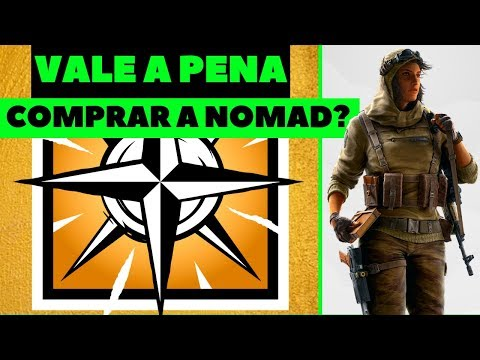 VALE A PENA COMPRAR A NOMAD ? || RAINBOW SIX SIEGE