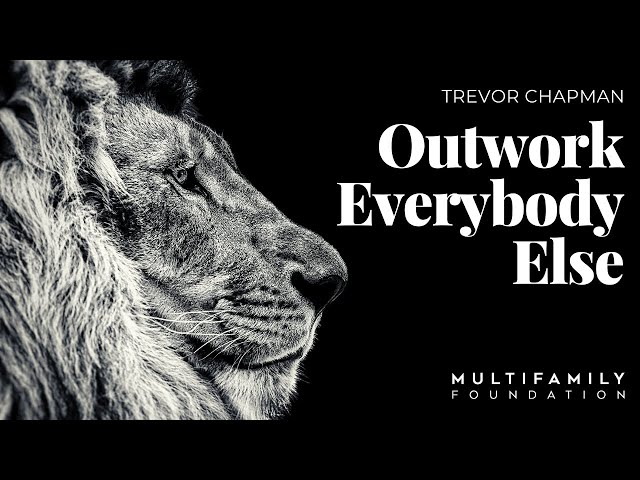 Outworking Everybody Else
