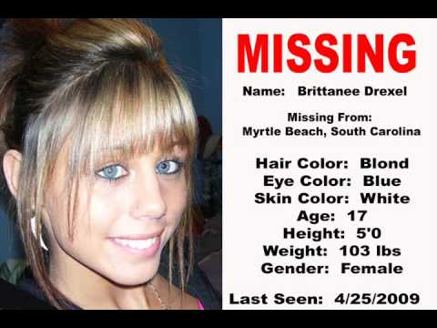 Missing Persons Notice 4252009 Brittanee Drexel NO AMBER – Missing Person Picture