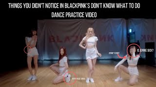 Download lagu Things you didn't notice in BLACKPINK's Don't Know What To Do DANCE PRACTICE VIDEO