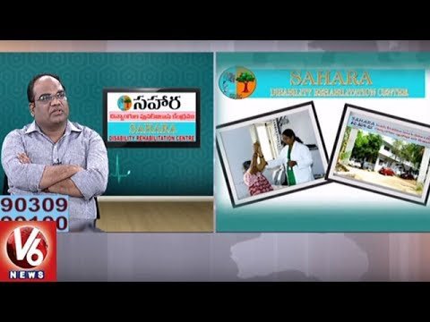 Treatment For Paralysis Problems | Sahara Disability Rehabilitation Center | Good Health | V6