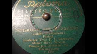 Theo Heldt / Erwin Hartung - (2/2) Sensation vom Broadway (Lullaby Of Broadway) 1935