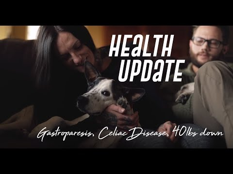 KMC Health Update: Celiac Disease, Gastroparesis, & 40lbs of weight loss