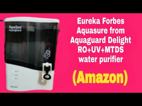 Eureka Forbes Aquasure from Aquaguard Delight RO+UV+MTDS water purifier review purchased from Amazon