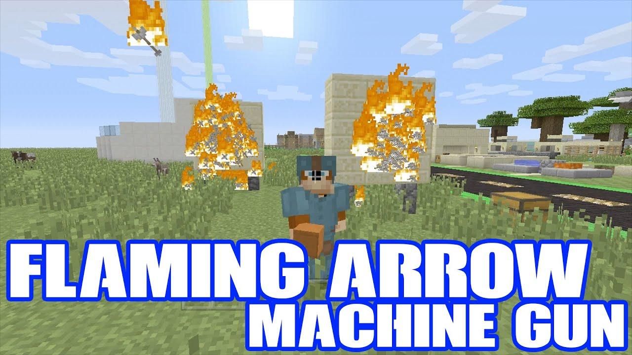 Flaming arrow machine gun: how to build in: minecraft: tutorial.