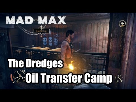 Mad Max Oil Transfer Camp The Dredges