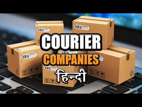 Top 7 Courier Companies in India 2019
