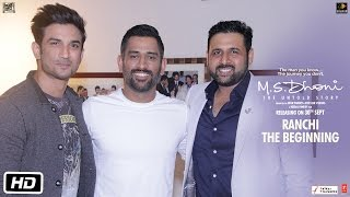 m s dhoni the untold story   ranchi the beginning