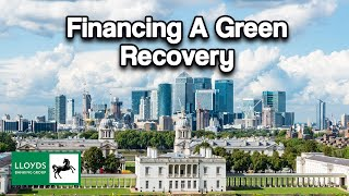 Lloyds Bank | Financing A Greener Future Together