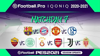 PES | eFootball.Pro IQONIQ 2020-21 | MATCHDAY 7 | FC Barcelona vs FC Bayern München (Featured Match)
