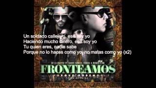 Fronteamos Porque Podemos De La Ghetto  ft  Daddy Yankee, Yandel & Ñengo Flow Letra