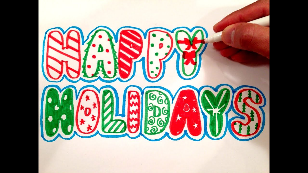 How to Draw Happy Holidays in Bubble Letters