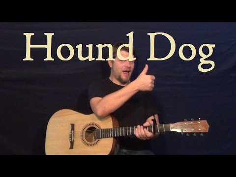 Hound Dog Elvis Presley Easy Guitar Lesson How To Play Tutorial