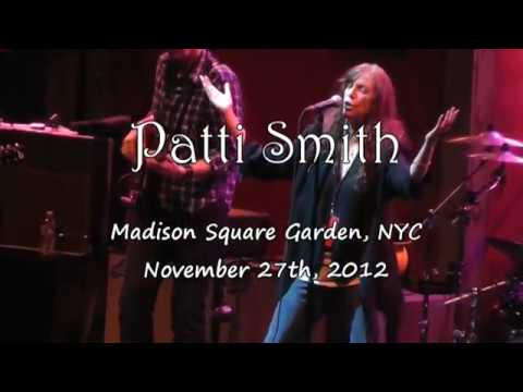 Patti Smith Band - Live Madison Square Garden, NYC 11-27-2012 Full Set