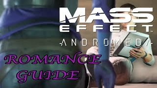 Mass Effect Andromeda Romance Guide - Who Can Romance? How To, Romance Plots
