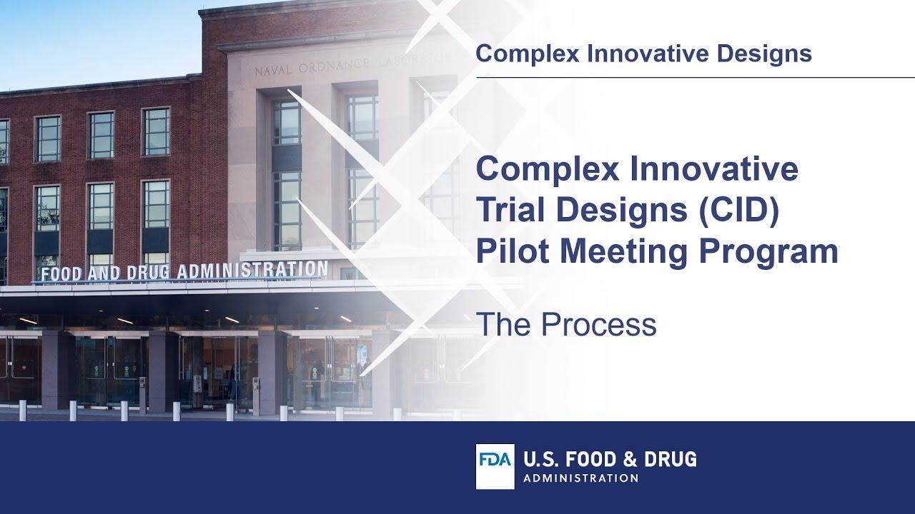 Complex Innovative Trial Designs Pilot Program | FDA