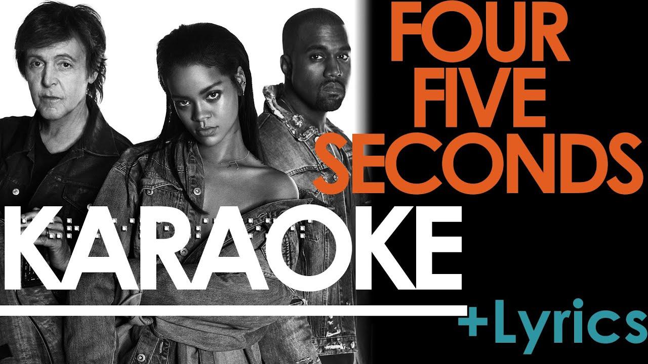FourFiveSeconds - KARAOKE / Instrumental + Lyrics (Rihanna, Kanye West,  Paul McCartney