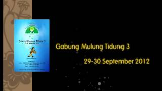 GABUNG MULUNG TIDUNG 3