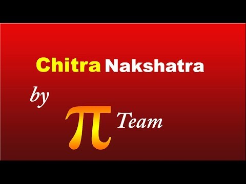 Chitra Nakshatra Secrets in Vedic Astrology by Pai Team