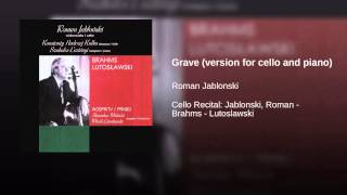 Grave (version for cello and piano)