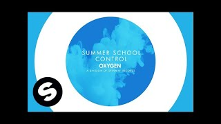 Summer School - Control (Original Mix)