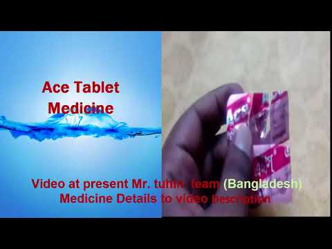 How to use Ace Tablet medicine details