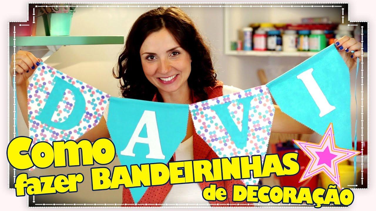 Conhecido COMO FAZER BANDEIRINHAS DECORATIVAS - YouTube KU59
