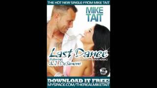 "Mike Tait feat. Amanda ""A.J."" DeSimone - Last Dance (Careless Whisper Remix)"