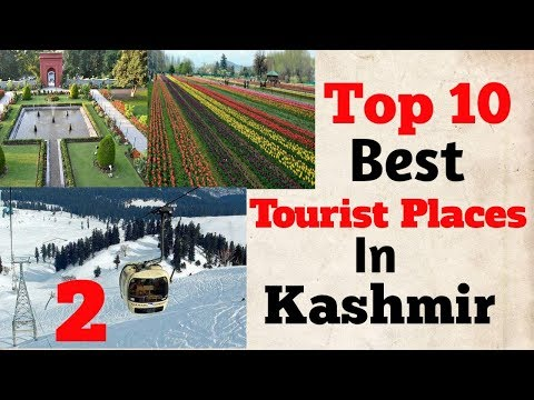Top 10 Best Places In Kashmir | Beautiful Places In Kashmir | Most Visit Places in Kashmir