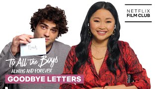 Lana Condor & Noah Centineo Say Goodbye to Each Other | To All The Boys: Always And Forever