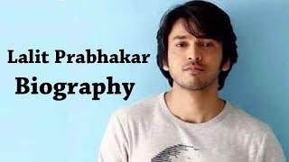 Lalit Prabhakar | Biography