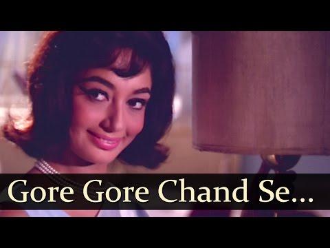 Gore Gore Chand Se Mukh - Manoj Kumar - Sadhana - Anita - Old Bollywood Songs - Laxmikant Pyarelal