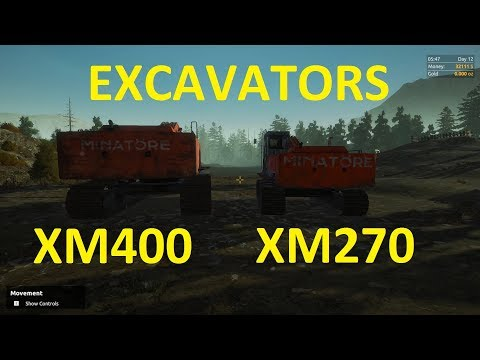 GOLD RUSH MINING Day 3 Major game bugs today   comparing the XM270 to the XM400 excavators