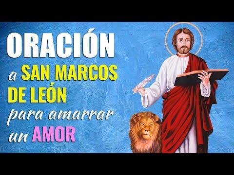 🙏 Oración Poderosa a San Marcos de León para AMARRAR a un ser Amado 💖