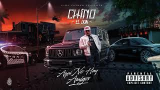 Chino El Don - Aqui No Hay Amigos ft Big Los & Benni Blanco