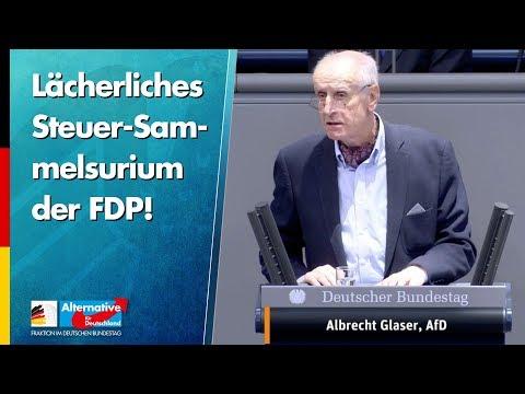 Lächerliches Steuer-Sammelsurium der FDP! - Albrecht Glaser - AfD-Fraktion im Bundestag