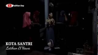 Latihan Qosidah El Hawa-Kota Santri