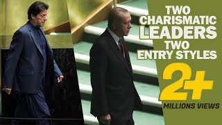 Entry styles of Erdogan and Imran in UN General Assembly
