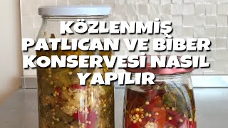 KÖZ PATLICAN, BİBER KONSERVESİ (sirkeli) - KÖZ KIRMIZI BİBER TURŞUSU NASIL YAPILIR (konserve yapımı)