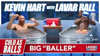 vuclip Kevin Hart on LaVar Ball and His Least Favorite Son | Cold As Balls | Laugh Out Loud Network