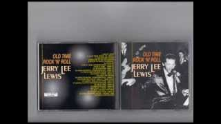 JERRY LEE LEWIS -  Old Time Rock