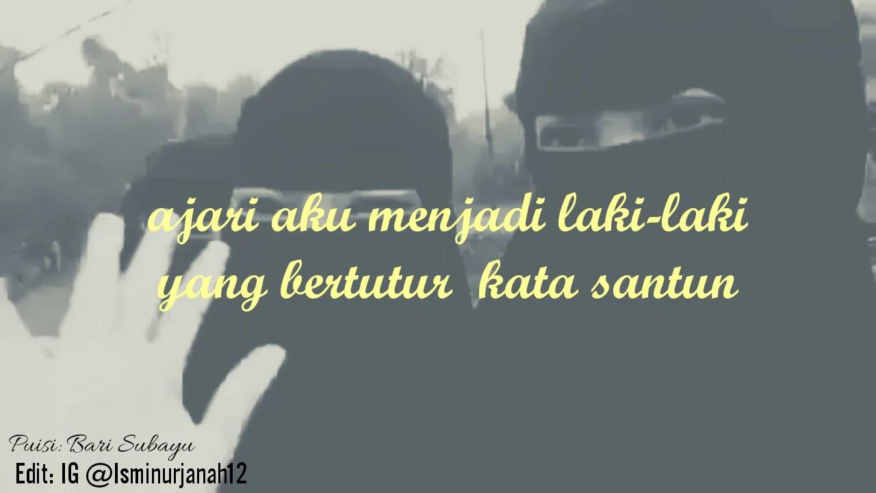 Puisi Singkat Ajarkan Aku Ukhti Puisi Karya Bari Subayu Edit