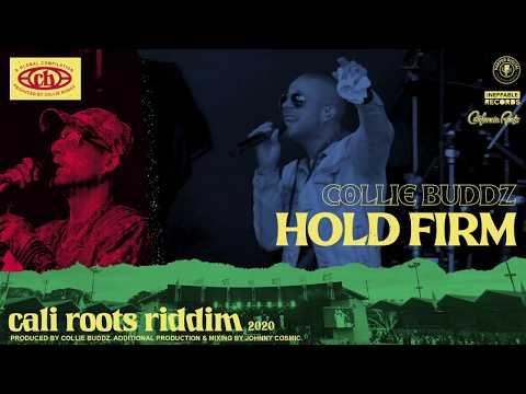 Collie Buddz - Hold Firm | Cali Roots Riddim 2020